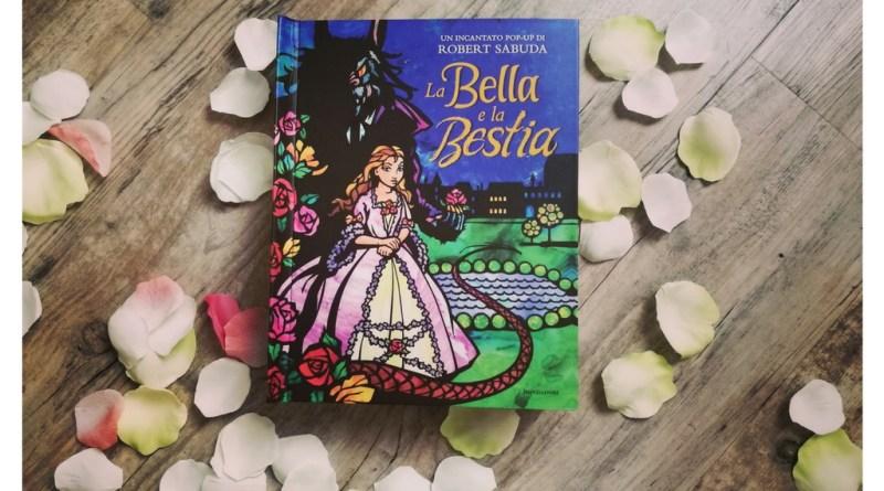 La Bella e La bestia Robert Sabuda