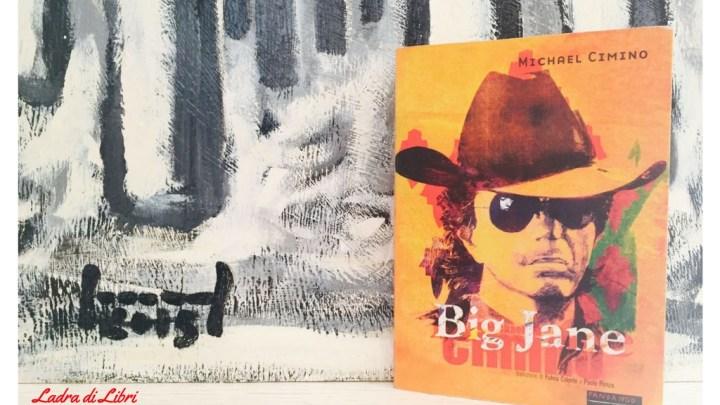 Big Jane di Michael Cimino