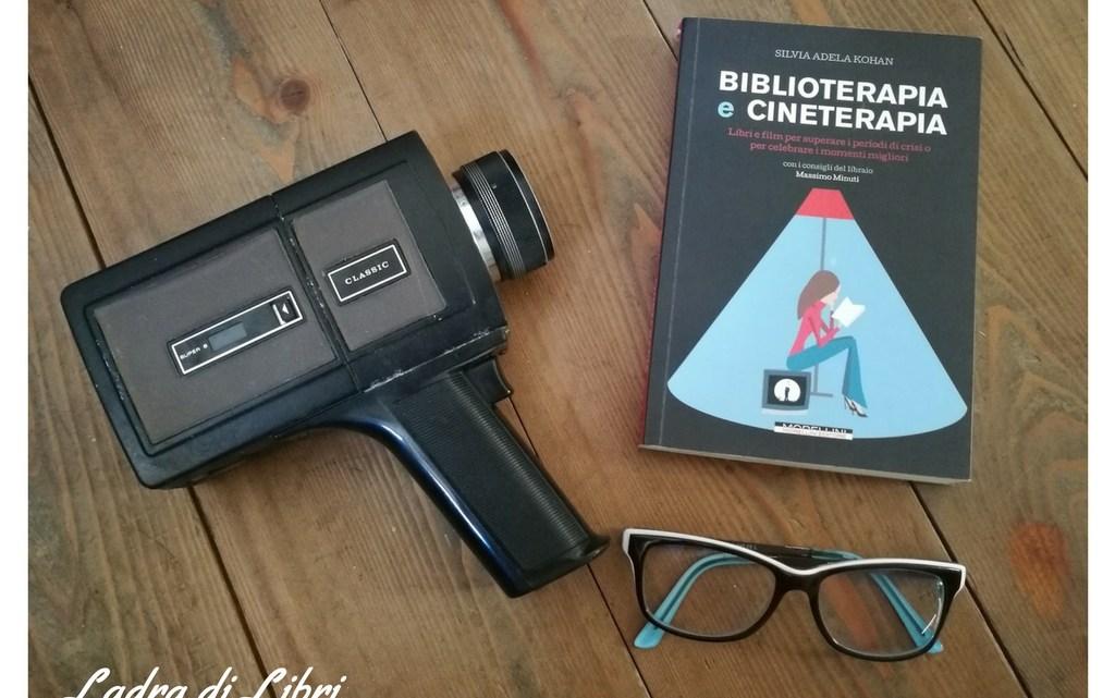 Biblioterapia e Cineterapia di Silvia Adela Kohan