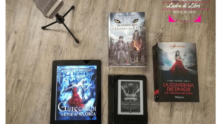 Tra fantasy e horror | I podcast della Ladra