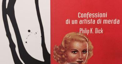 Confessioni di un artista di merda di Philip K. Dick
