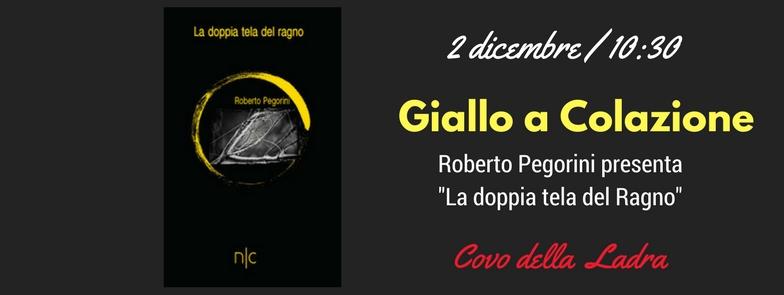 Giallo a Colazione: Roberto Pegorini e La doppia tela del Ragno