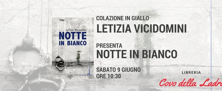 Letizia Vicidomini presenta Notte in Bianco