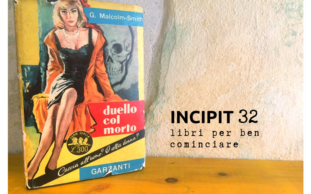 INCIPIT32: Duello col morto di G. Malcolm Smith
