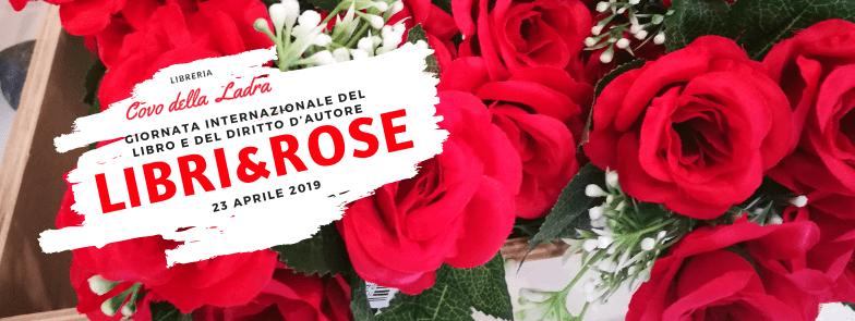 libri&rose per la Giornata Internazionale del Libro e del diritto d'autore