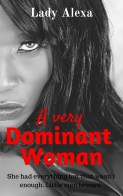 a very dominant woman