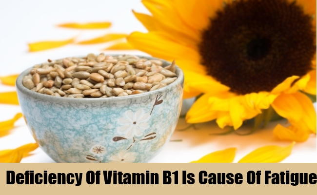 Deficiency Of Vitamin B1 Is Cause Of Fatigue