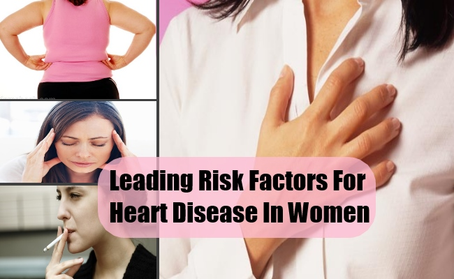 The Leading Risk Factors For Heart Disease In Women