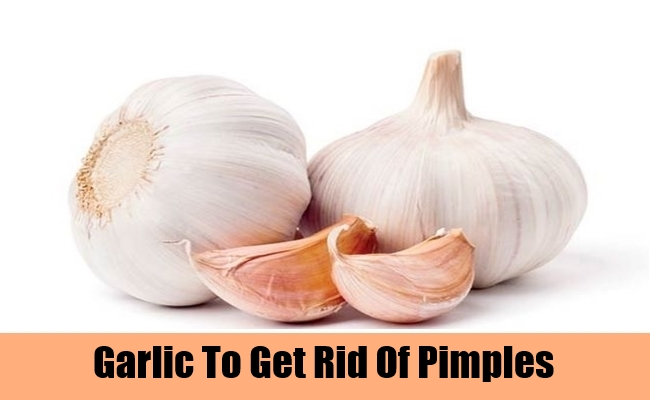Garlic To Get Rid Of Pimples