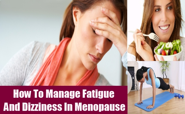How To Manage Fatigue And Dizziness In Menopause