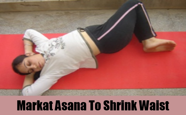 Markat Asana To Shrink Waist