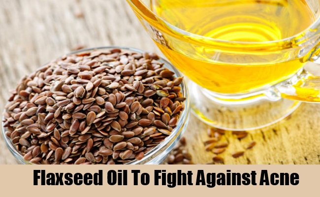 Flaxseed Oil To Fight Against Acne