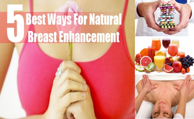 5 Best Ways For Natural Breast Enhancement