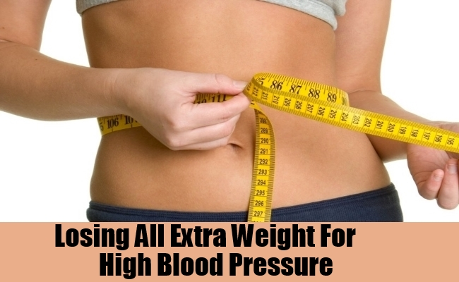 Losing All Extra Weight For High Blood Pressure