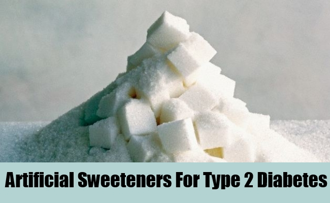 Artificial Sweeteners For Type 2 Diabetes