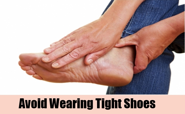 Avoid Wearing Tight Shoes