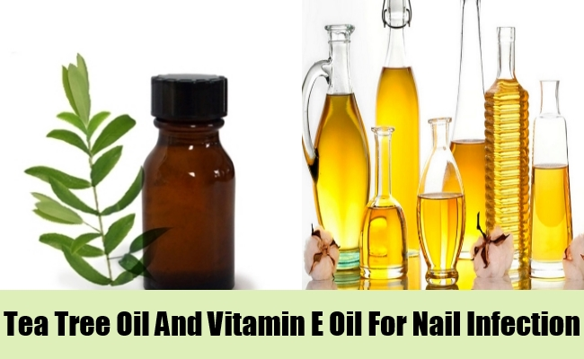 Tea Tree Oil And Vitamin E Oil For Nail Infection