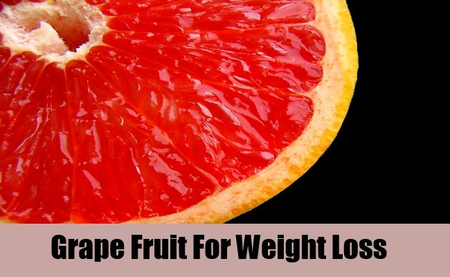 Grape Fruit For Weight Loss