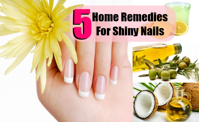 5 Best Home Remedies For Shiny Nails