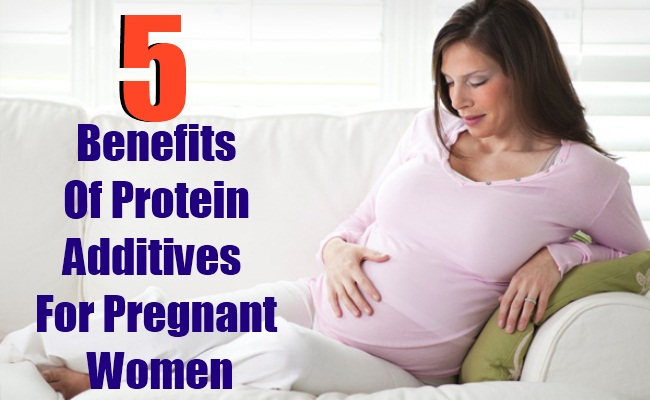 5 Benefits Of Protein Additives For Pregnant Women