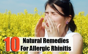 10 Amazing Natural Remedies For Allergic Rhinitis