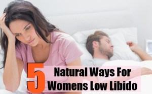 5 Natural Ways For Womens Low Libido