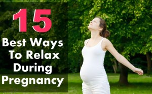 15 Best Ways To Relax During Pregnancy