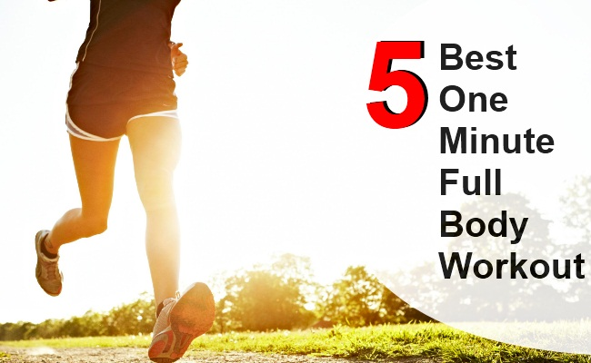5 Best One Minute Full Body Workout