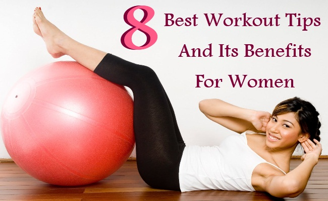 8 Best Workout Tips And Its Benefits For Women
