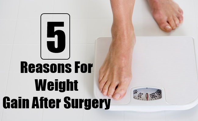 Reasons For Weight Gain After Surgery