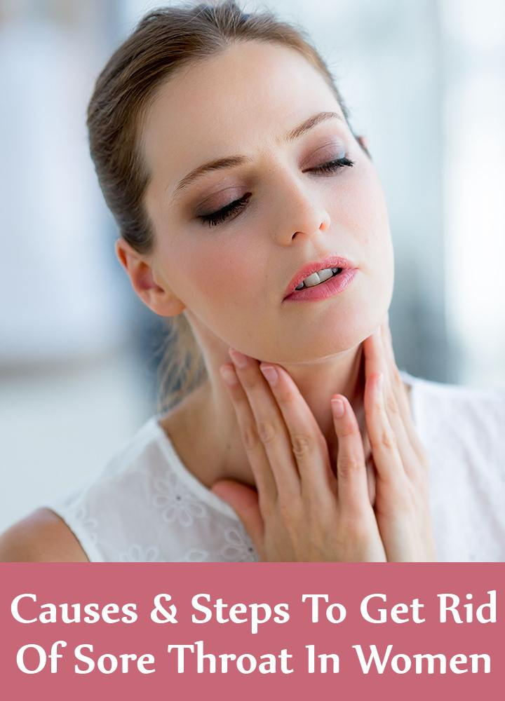 Causes And Steps To Treat Sore Throat In Women