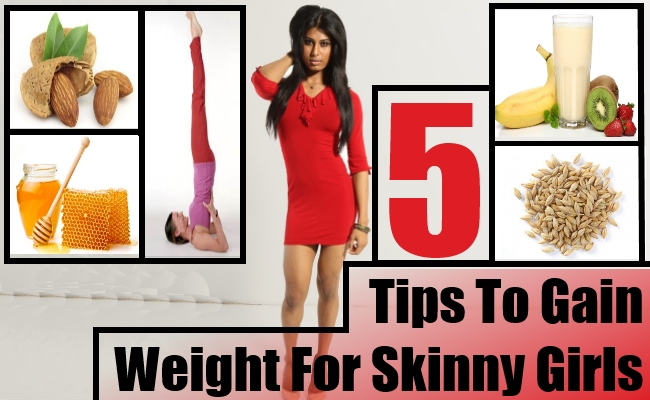 5 tips to gain weight for skinny girls lady care health weight is a favourite topic for discussion among every one men or women some people are conscious about being overweight whereas others want to gain a ccuart Images