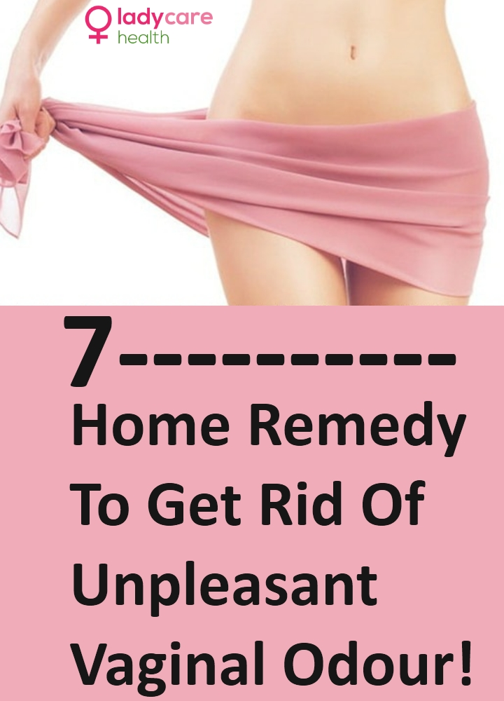 Home Remedy To Get Rid Of Unpleasant Vaginal Odour!