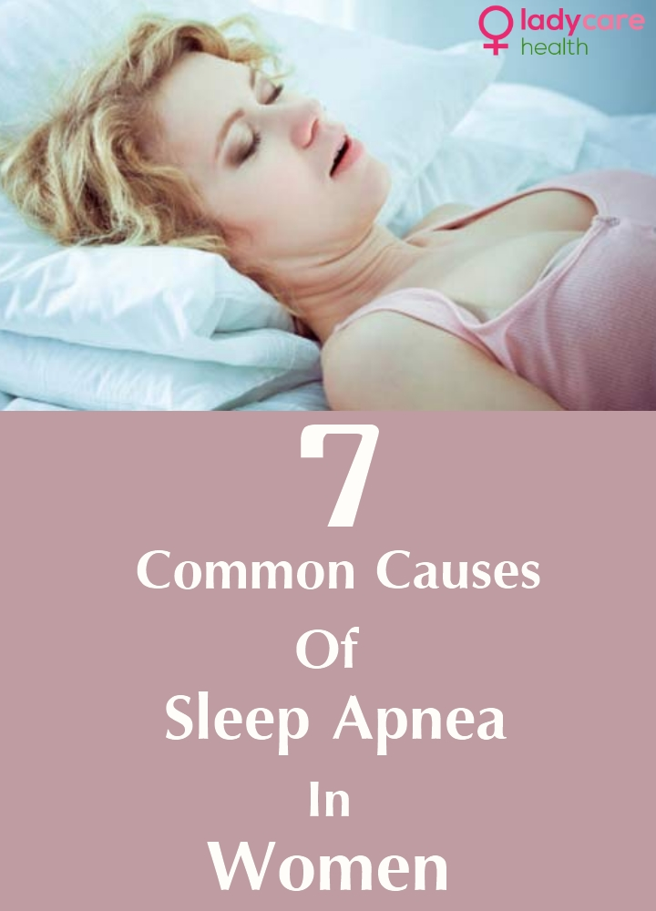 Common Causes Of Sleep Apnea In Women