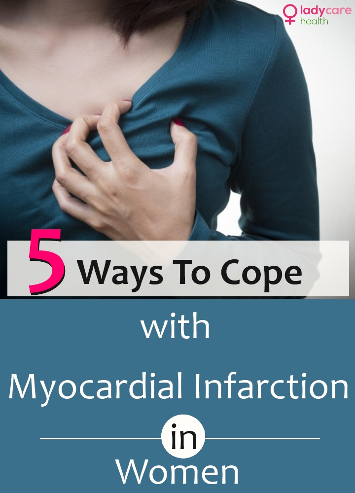 5 Ways To Cope With Myocardial Infarction