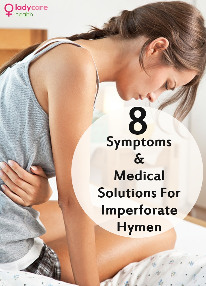 Symptoms And Medical Solutions For Imperforate Hymen