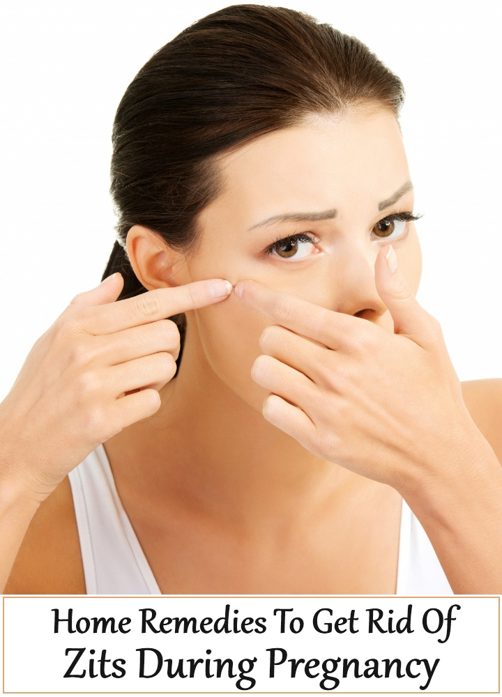 Home Remedies To Get Rid Of Zits During Pregnancy
