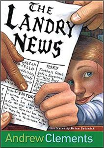 THE LANDRY NEWS andrew clements and brian selznick