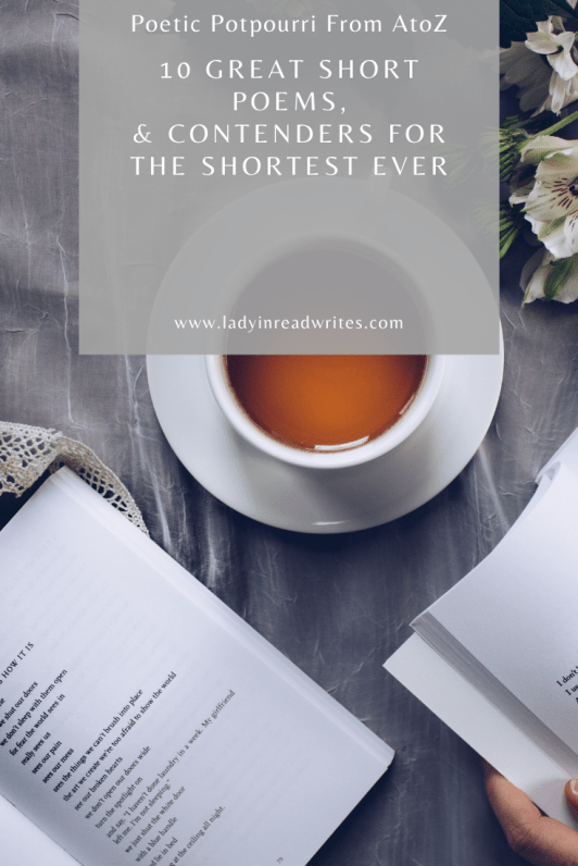 10 Great Short Poems, & Contenders For the Shortest Ever