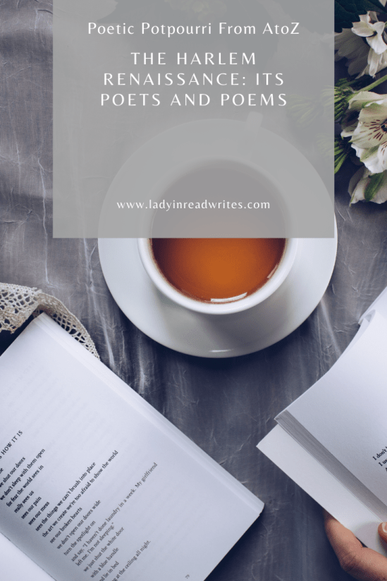 Poetic Potpourri A2Z: The Harlem Renaissance: Its Poets and Poems