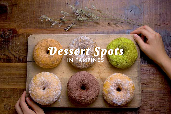 Dessert Spots in Tampines Cover Photo