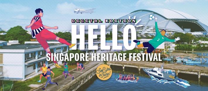 SINGAPORE HERITAGE FESTIVAL DIGITAL EDITION