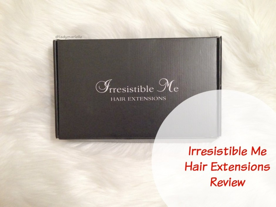 Long Hair Don't Care. Irresistible Me Hair Extensions Review