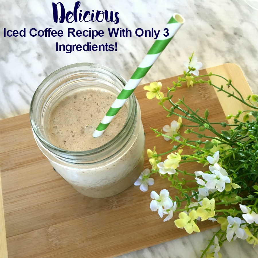 Delicious Iced Coffee Recipe With Only 3 Ingredients!