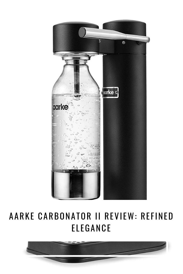 Aarke Carbonator II Review: Refined Elegance