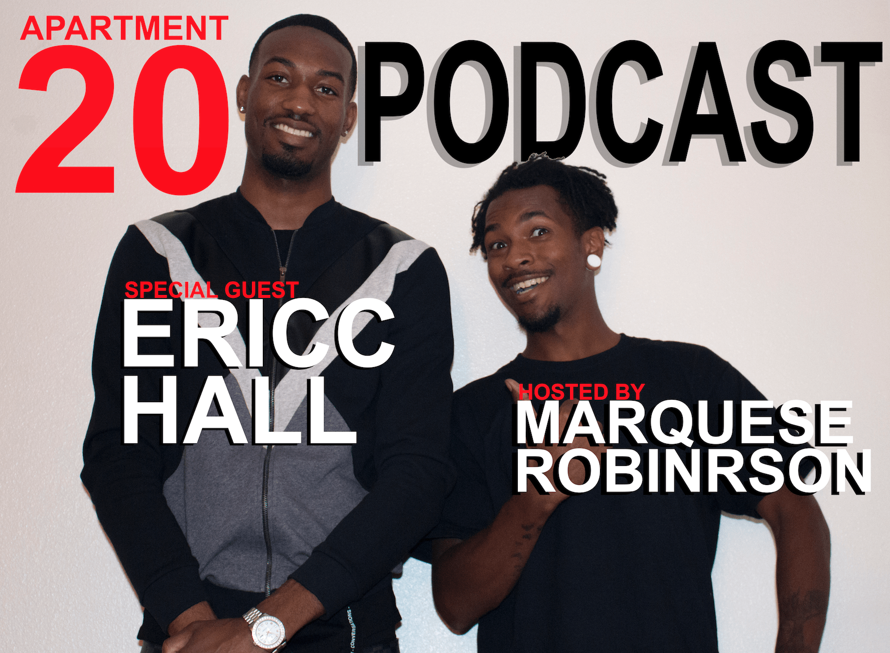 Apartment 20 Podcast: Ericc Hall
