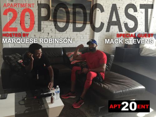 Apartment 20 Podcast: Mack Stevens