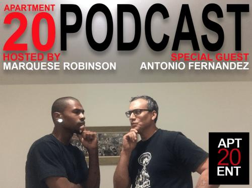 Apartment 20 Podcast: Antonio Fernandez
