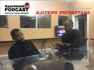 Apartment 20 Podcast: Ajitesh Srivastava