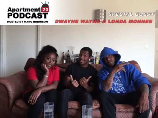 Apartment 20 Podcast: Dwayne Wayne & Londa Monnee